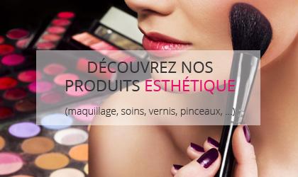 Découvrez nos produits esthétique (maquillage, soin, vernis, pinceaux, ...)